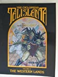 The Cyclopedia Talislanta: The Western Lands