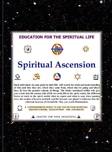 SPIRITUAL ASCENSION. AN EDUCATION FOR THE SPIRITUAL LIFE