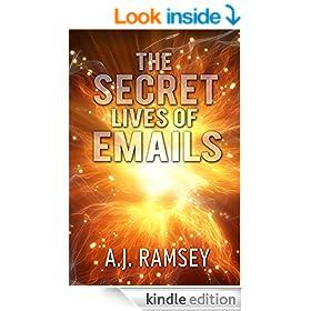 The Secret Lives of Emails: A Novel
