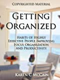 Home Decluttering And Organization: Improving Focus And Productivity (Home Decluttering And Cleaning)