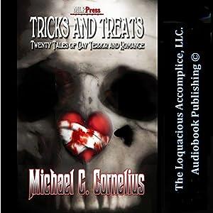 Tricks and Treats: Twenty Tales of Gay Terror and Romance Audiobook