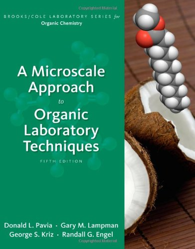 A Microscale Approach to Organic Laboratory Techniques (Brooks/Cole...