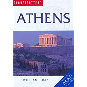 Athens Travel Pack (Globetrotter Travel Packs) William Gray