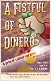 A Fistful of Dinero