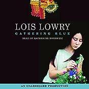 Gathering Blue | [Lois Lowry]