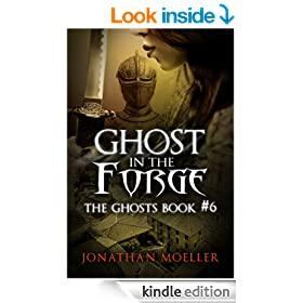 Ghost in the Forge (The Ghosts)