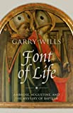 Font of Life (0199605793) by Wills, Garry
