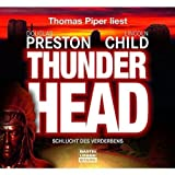 "Thunderhead - Schlucht des Verderbensvon ""Lincoln Child"""
