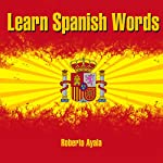 Learn Spanish Words | Roberto Ayala