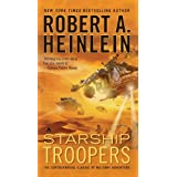 Starship Troopers ~ Robert A. Heinlein