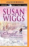 Snowfall at Willow Lake (The Lakeshore Chronicles Series)