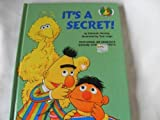 IT'S A SECRET! (Sesame Street Start-to-Read Books) (0394896726) by Hautzig, Deborah