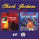 I Don't Want to Cry/Any Day Now Chuck Jackson