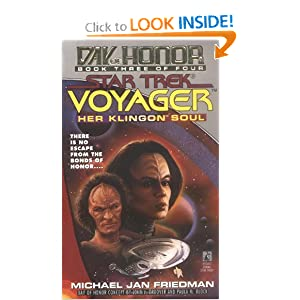 Her Klingon Soul (Star Trek Voyager: Day of Honor, Book 3) by Michael Jan Friedman
