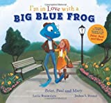 img - for I'm in Love with a Big Blue Frog book / textbook / text book