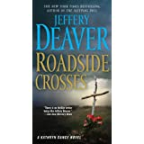 Roadside Crosses: A Kathryn Dance Novelby Jeffery Deaver