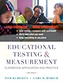 Educational Testing and Measurement: Classroom Application and Practice, Binder Ready Version