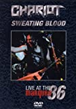 echange, troc Chariot - Sweating Blood: Live at the Marquee 86 [Import anglais]