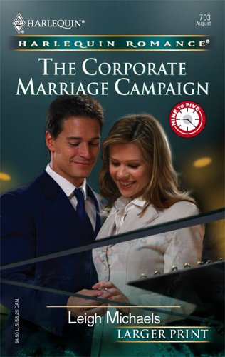 Corporate Marriage Campaign, LEIGH MICHAELS