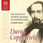 The Novels of Charles Dickens: An Introduction by David Timson to David Copperfield | David Timson
