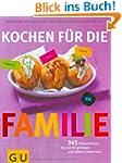 Kochen f�r die Familie (GU Familienk�...