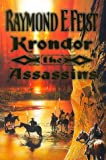 Raymond E. Feist The Riftwar Legacy (2) - Krondor: The Assassins (Riftwar Saga)