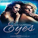 Her Sapphire Eyes | Sara M. Jackson