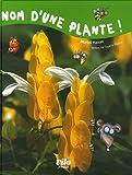 echange, troc Muriel Hazan - Nom d'une plante !