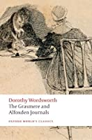 The Grasmere and Alfoxden Journals (Oxford World's Classics), Dorothy Wordsworth