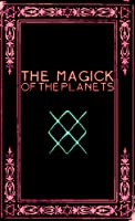 The Magick of the Planets: A Manual in 14 Sections (English Edition)