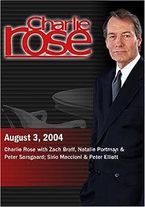 Charlie Rose with Zach Braff, Natalie Portman & Peter Sarsgaard; Sirio Maccioni & Peter Elliott (August 3, 2004)