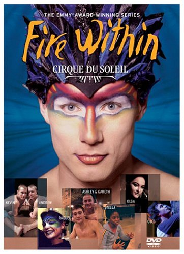 cirque du soleil the fire within More countdown to premiere (s01e11) is the eleventh episode of season one of cirque du soleil: fire within released on sun feb 08, 2004 cirque du soleil.
