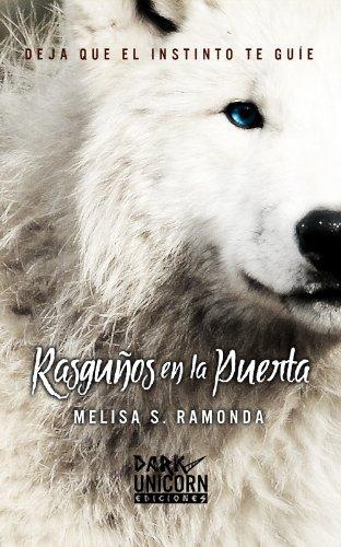 Portada del libro Rasguños en la Puerta de Melisa S. Ramonda