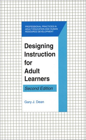 Designing Instruction for Adult Learners (Professional...