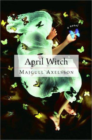 April Witch: A Novel