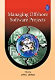 Managing Offshore Software Projects