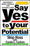 Say Yes to Your Potential