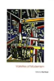 Varieties of Modernism (Art of the Twentieth Century)