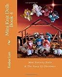 Mini Knit Dolls Book 4: Mini Nativity Knits