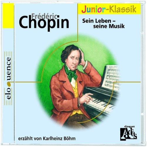 Frederic-Chopin-Sein-Leben-Seine-Musik-CD