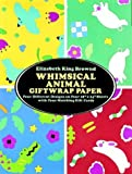 img - for Whimsical Animal Giftwrap Paper (Giftwrap--4 Sheets, 4 Designs) book / textbook / text book