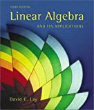 Linear Algebra and Its Applications (3rd Edition) (0201709708) by David C. Lay