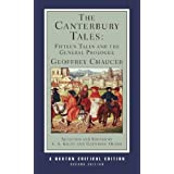 The Canterbury Tales: Fifteen Tales and the General Prologue (Norton Critical Editions)by Geoffrey Chaucer