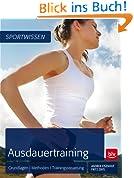 Ausdauertraining: Grundlagen | Methoden | Trainingssteuerung