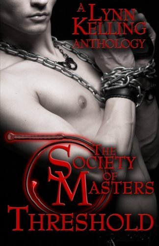 threshold-a-society-of-masters-anthology-deliver-us-by-lynn-kelling-2014-08-29