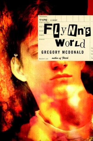 Flynn's World: A Novel, Gregory Mcdonald