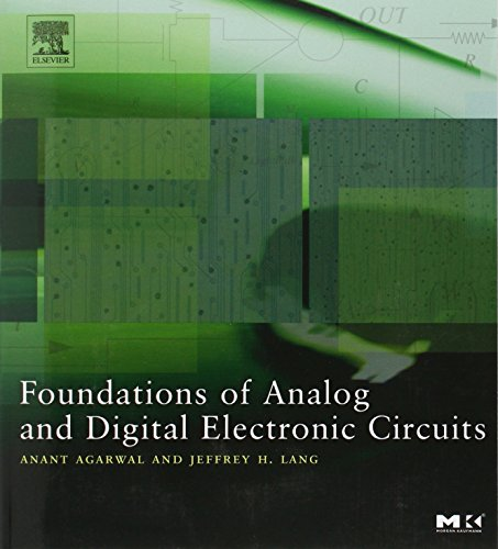 foundations-of-analog-and-digital-electronic-circuits-the-morgan-kaufmann-series-in-computer-archite