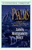 Psalms: Volume 3: Psalms 107-150 (Expositional Commentary) (0801011647) by Boice, James Montgomery