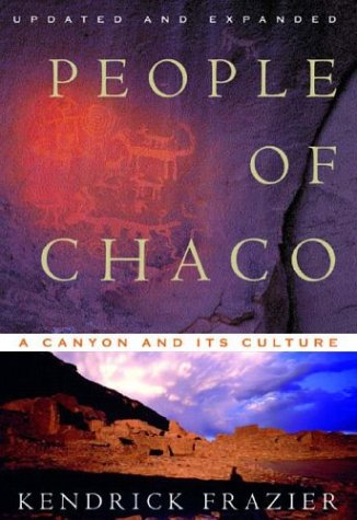 People of Chaco: A Canyon and Its Culture, Updated and Expanded Edition