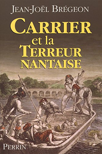 Carrier et la terreur Nantaise